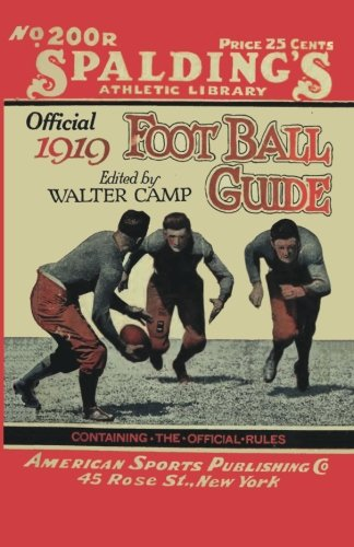 Download Spalding's Official Football Guide for 1919 PDF