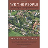 We the People: Consenting to a Deeper Democracy