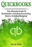 Quickbooks: The ultimate guide to