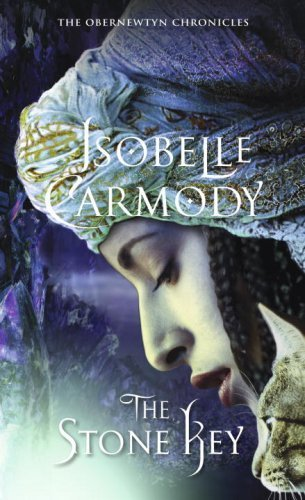 The Stone Key: The Obernewtyn Chronicles 6 by Carmody, Isobelle (2008) Mass Market Paperback