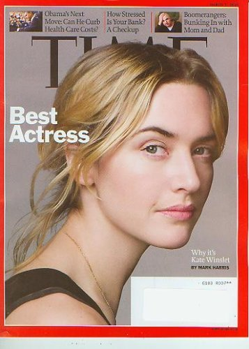 Time Magazine March 2 2009 Best Actress Why It's Kate Winslet (Obama's Next Move; How Stressed is your bank?;Boomerangers:Bunking in with mom and dad)