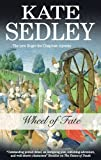 Wheel of Fate, Kate Sedley, 0727868705