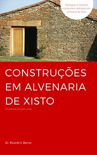 Construções em Alvenaria de Xisto (Portuguese Edition) por Ricardo Barros