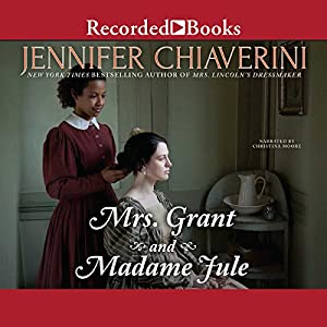Mrs. Grant and Madame Jule Audiobook
