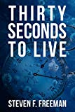 Download Thirty Seconds to Live (The Blackwell Files Book 10) in PDF ePUB Free Online