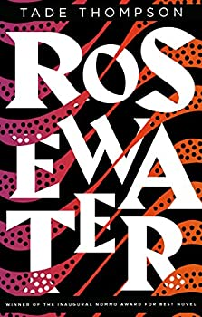 Rosewater Kindle Edition by Tade Thompson (Author)