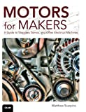 Best Science Tech Robotics And Rcs - Motors for Makers: A Guide to Steppers, Servos Review