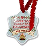 Add Your Own Custom Name, Never Too Early For Halloween Halloween Bloody Wall Christmas Ornament NEONBLOND