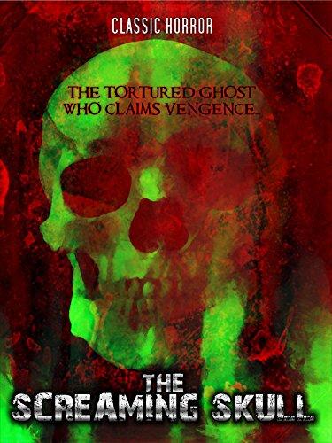The Screaming Skull: Classic Horror -