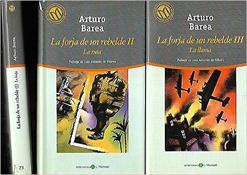 LA FORJA DE UN REBELDE II: La ruta: Amazon.es: Arturo Barea ...