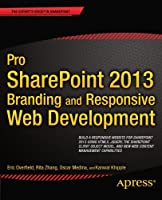 Pro SharePoint 2013 Branding and Responsive Web Development Front Cover