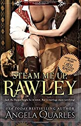 Steam Me Up, Rawley: A Steampunk Romance (Mint Julep and Monocle Chronicles) (Volume 1)