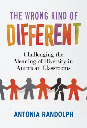 The Wrong Kind of Different: Challenging the Meaning of Diversity in American Classrooms