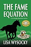 The Fame Equation: A Cat Enright Mystery (Cat Enright Equestrian Mystery)