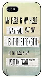 iPhone 4 / 4s Bible Verse - My flesh and my heart may fail but God is the strength of my heart - black plastic case / Verses, Inspirational and Motivational