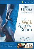 Just Walk Across the Room Curriculum Kit, Bill Hybels, 031027172X