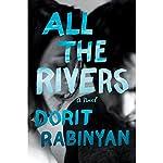 All the Rivers: A Novel | Dorit Rabinyan