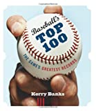 Baseball's Top 100, Kerry Banks, 1553655079