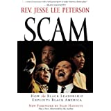 Scam: How the Black Leadership Exploits Black America