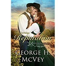 Redeeming Reputation (Redemption Tales Book 1)
