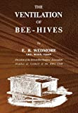 The Ventilation of Bee-Hives, E.B. Wedmore, 1908904232