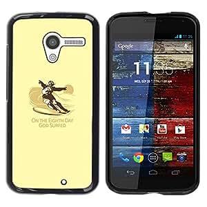 // PHONE CASE GIFT // Duro Estuche protector PC Cáscara Plástico Carcasa Funda Hard Protective Case for Motorola Moto X 1 1st GEN I / God Surfed - Funny - Surf /