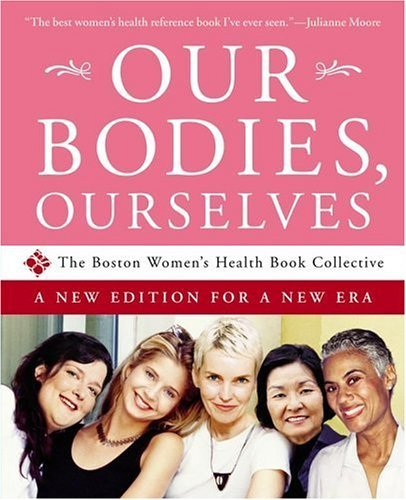 Our Bodies, Ourselves: A New Edition for a New Era cover