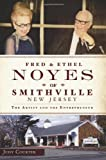 Fred and Ethel Noyes of Smithville, New Jersey, Judy Courter, 1626190321