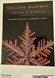 College Algebra : Graphs and Models, Books a la Carte Edition, Bittinger, Marvin L., 032162226X