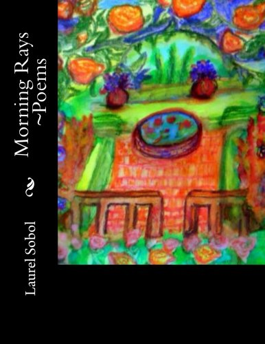 Morning Rays ~Poems (Fine Art and Poetry~ Soli Deo Gloria) ebook