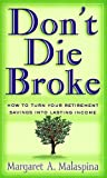 Don't Die Broke, Margaret A. Malaspina, 1576600688