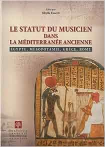 Statut du musicien dans la mediterranee ancienne egypte for Statut musicien independant