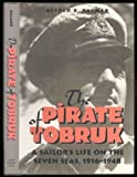 The Pirate of Tobruk, Alfred B. Palmer and Mary E. Curtis, 1557506671