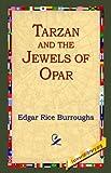 Tarzan and the Jewels of Opar, Edgar Rice Burroughs, 1595402101