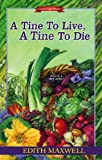 A Tine to Live, a Tine to Die, Edith Maxwell, 0758284616