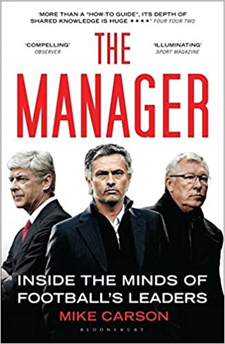 amazon the manager inside the minds of football s leaders mike