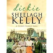Dickie (Feeney Family Sagas Book 4)