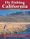 Search : Fly Fishing California: A No Nonsense Guide to Top Waters