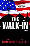 The Walk-In, Gary Berntsen and Ralph Pezzullo, 0307394816