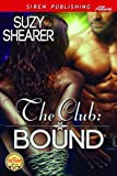 The Club: Bound (Siren Publishing Allure)
