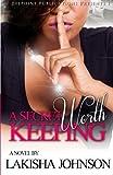A Secret Worth Keeping, Lakisha Johnson, 0991022807