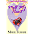 Melt My Heart (A Candy Hearts Romance)
