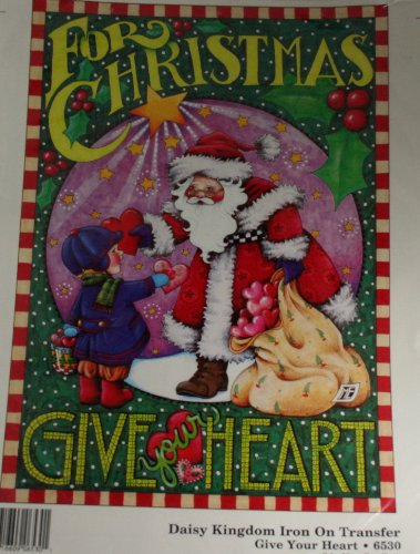 Daisy Kingdom Iron On Transfer Mary Engelbreit Give Your Heart Santa Christmas