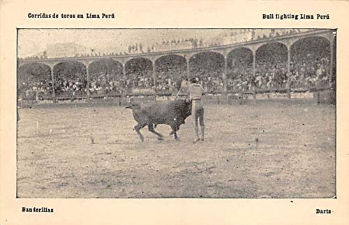 Banderillas, Bull Fighting Lima Peru Tarjeta Postal ...