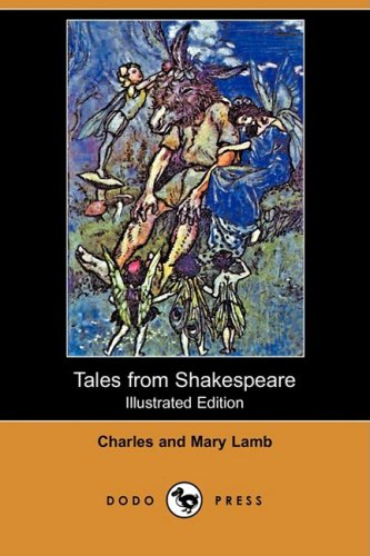 Download Tales from Shakespeare (Illustrated Edition) (Dodo Press) pdf