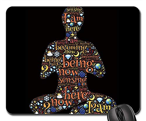 Mouse Pads - Meditation Being Presence Sensing Becoming Here