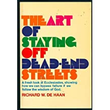 The Art of Staying Off Dead-End Streets: A Fresh Look at Ecclesiastes