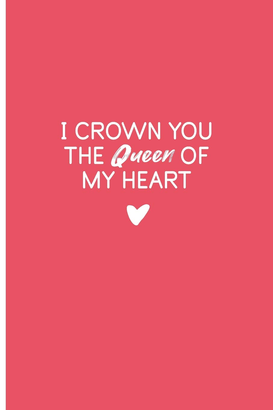 I Crown You The Queen Of My Heart: Feeling Love Quotes ...