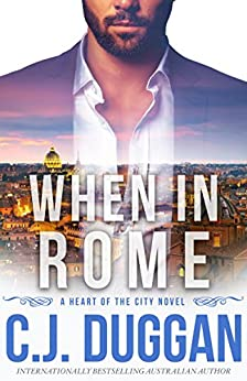When In Rome by C J Duggan