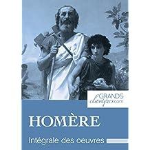Homère: Intégrale des œuvres (French Edition)